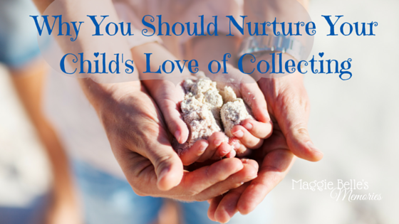 Why You Should Nurture Your Child's Love of Collecting parent and child's hands